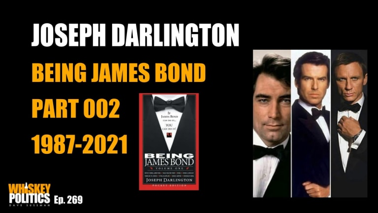 The Quintessential 007 Part Two: 1987-2021 - Being James Bond with Joseph Darlington