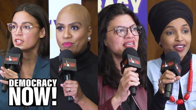 Democracy Now! - An Hour w/ AOC, Ayanna Pressley, Rashida Tlaib & Ilhan Omar