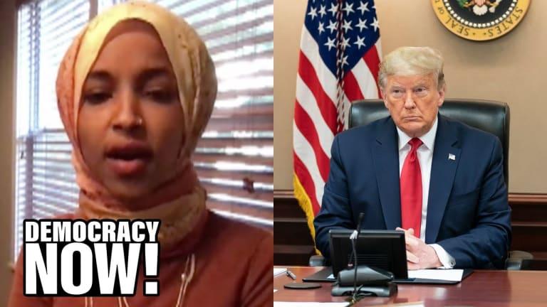 U.S. Is #1 in Pandemic: Rep. Omar Blasts Trump's Deplorable Response