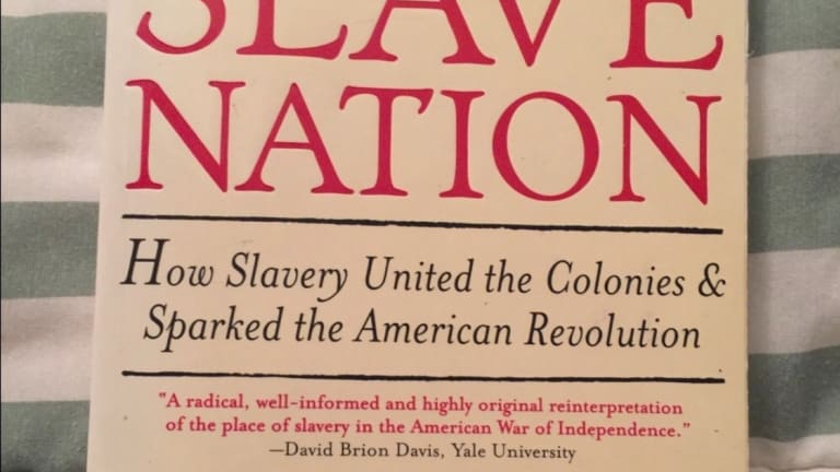 Book Review: How Slavery United the Colonies & Sparked the American Revolution