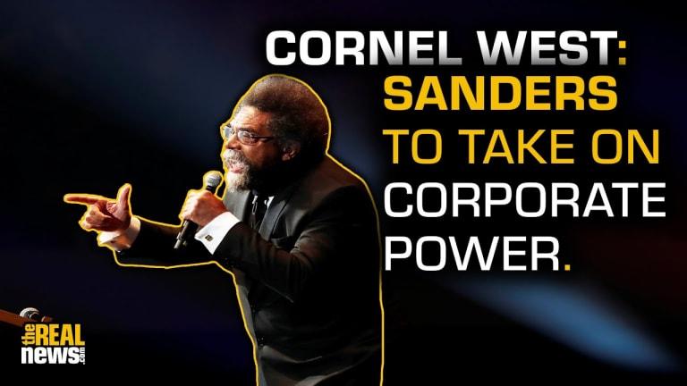 Cornel West: Elites Underestimate the Power of the People