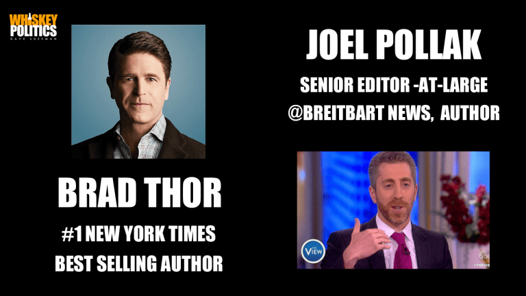 Ep 248 - Best Selling Author BRAD THOR and @51:20 Breitbart Editor-at-Large JOEL POLLAK
